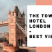 THE TOWER HOTEL London – best view of Tower Bridge and Thames – Hotel Room Tour Video   Travel Blog